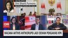VIDEO: Menanti Dewan Pengawas KPK Pilihan Presiden
