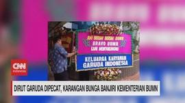 VIDEO: Karangan Bunga Banjiri Kementerian BUMN
