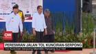 VIDEO: Presiden Resmikan Jalan Tol Jorr 2 Kunciran-Serpong
