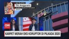 VIDEO: Karpet Merah Eks Koruptor di Pilkada 2020