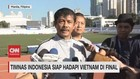 VIDEO: Timnas Indonesia Siap Hadapi Vietnam di Final