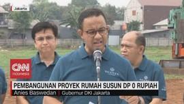 VIDEO: Anies Groundbreaking Rumah DP 0 Rupiah Cilangkap