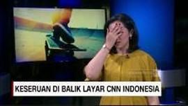 VIDEO: Keseruan di Balik Layar CNN Indonesia