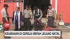 VIDEO: Keamanan di Gereja Merah Jelang Natal Diperketat