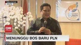 VIDEO: Menteri BUMN Akan Umumkan Nama Dirut Baru PLN