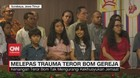 VIDEO: Melepas Trauma Teror Bom Gereja