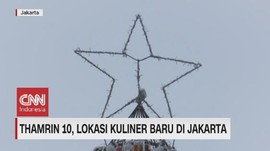 VIDEO: Thamrin 10, Lokasi Kuliner Baru di Jakarta