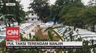 VIDEO: Ratusan Taksi Terendam Banjir