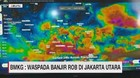 VIDEO: Waspada Banjir Rob di Jakarta Utara