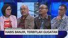 VIDEO: Habis Banjir, Terbitlah Gugatan (3/3)