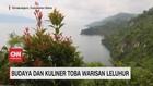 VIDEO: Budaya dan Kuliner Toba Warisan Leluhur