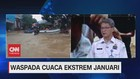 VIDEO: Waspada Cuaca Ekstrem Januari (3/3)