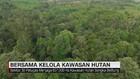 VIDEO: Bersama Kelola Kawasan Hutan (4/5)