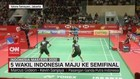 VIDEO: 5 Wakil Indonesia Maju ke Semifinal Indonesia Master