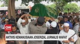 VIDEO: Aktivis Kemanusiaan Joserizal Jurnalis Wafat