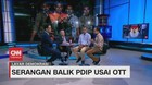 VIDEO: Serangan Balik PDIP Usai OTT (2/4)