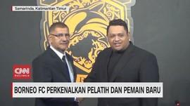 VIDEO: Borneo FC Perkenalkan Pelatih dan Pemain baru
