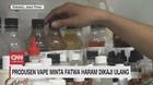 VIDEO: Produsen Vape Minta Fatwa Haram Dikaji Ulang