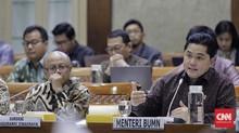 DPR Cecar BUMN Rugi, Erick Thohir Buka Suara