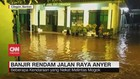 VIDEO: Banjir Rendam Jalan Raya Anyer