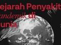 INFOGRAFIS: Sejarah Penyakit Pandemik di Dunia