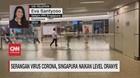 VIDEO: Serangan Virus Corona, Singapura Naikkan Level Oranye