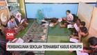 VIDEO: Pembangunan Sekolah Terhambat Kasus Korupsi