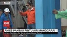 VIDEO: Gubernur Anies Pantau Pintu Air Manggarai