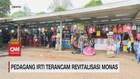 VIDEO: Pedagang IRTI Terancam Revitalisasi Monas