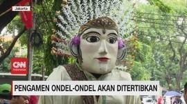 VIDEO: Pengamen Ondel-Ondel Akan Ditertibkan