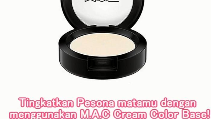Tingkatkan Pesona matamu dengan menggunakan M.A.C Cream Color Base!
