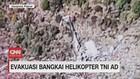 VIDEO: Evakuasi Bangkai Helikopter TNI AD MI 17