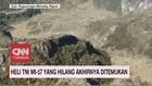 VIDEO: Heli TNI MI-17 yang Hilang Akhirnya Ditemukan