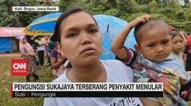 VIDEO: Pengungsi Sukajaya Terserang Penyakit Menular
