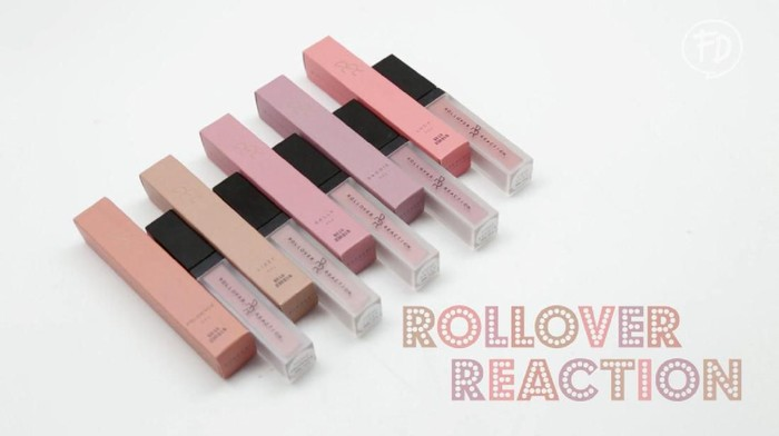 Ladies ada yang sudah pernah pakai lip cream Rollover Reaction? Shades apa sih yang paling favorit? Share yaa...