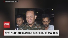 VIDEO - KPK: Nurhadi Mantan Sekretaris MA, DPO