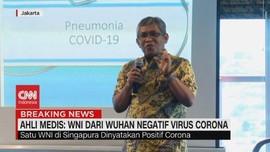 VIDEO: Ahli Medis: WNI dari Wuhan Negatif Virus Corona