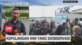 VIDEO: WNI yang Diobservasi di Natuna Tiba di Jakarta