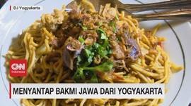 VIDEO: Menyantap Bakmi Jawa Dari Yogyakarta