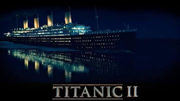 Siap-siap Kantongin Tiketnya, Kapal Titanic II Dijadwalkan Bakal Berlayar Tahun 2022!