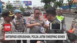 VIDEO: Antisipasi Kerusuhan, Polda Jatim Sweeping Bonek