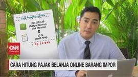 VIDEO: Cara Hitung Pajak Belanja Online Barang Impor