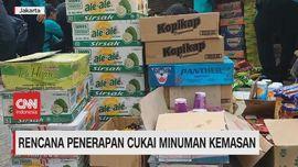 VIDEO:Ragam Tanggapan Rencana Penerapan Cukai Minuman Kemasan