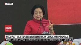VIDEO: Megawati Nilai Politik Dinasti Merusak Demokrasi