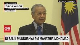 VIDEO: Dibalik Mundurnya PM Mahathir Mohamad