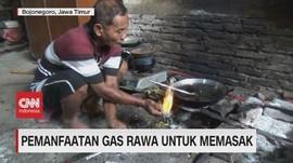 VIDEO: Pemanfaatan Gas Rawa Untuk Memasak