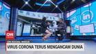 VIDEO: Virus Corona Terus Mengancam Dunia