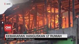 VIDEO: Kebakaran Hanguskan 17 Rumah di Jambi