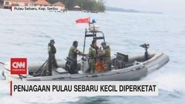 VIDEO: Penjagaan Pulau Sebaru Kecil Diperketat