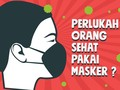 INFOGRAFIS: Mereka yang Perlu Pakai Masker